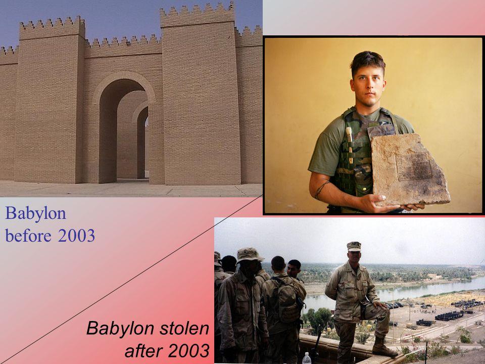 Babylon before 2003 Babylon stolen after 2003