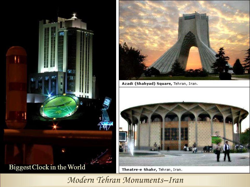 Modern Tehran Monuments–Iran Biggest Clock in the World