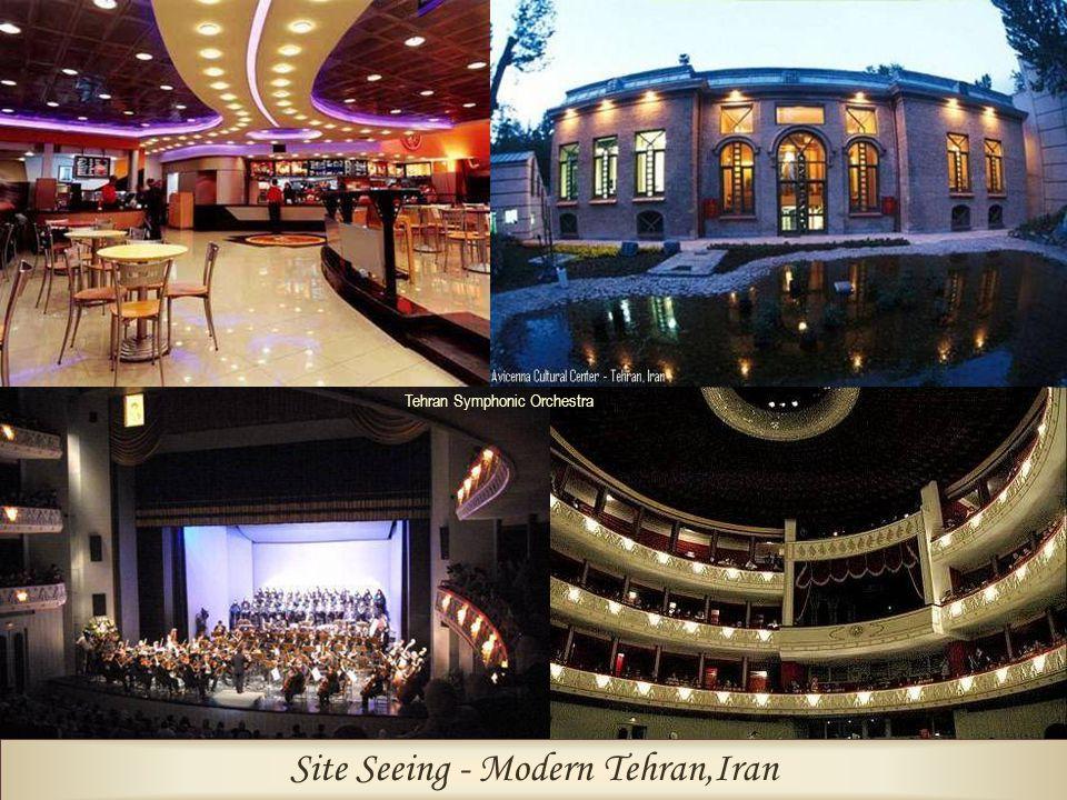Site Seeing - Modern Tehran,Iran Tehran Symphonic Orchestra