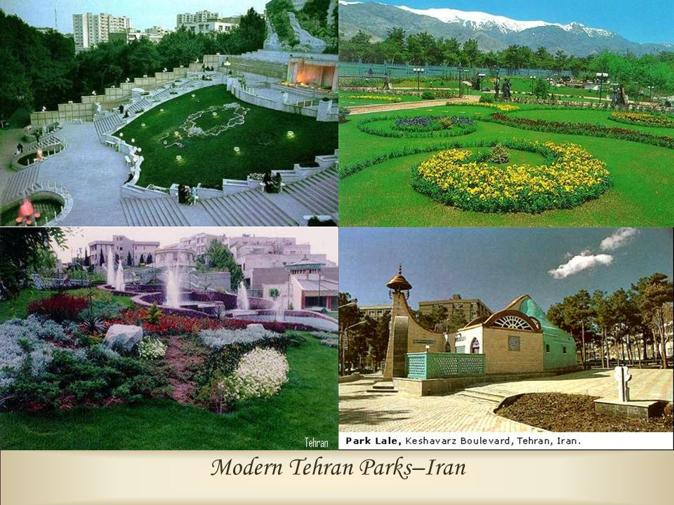 Modern Tehran Parks–Iran