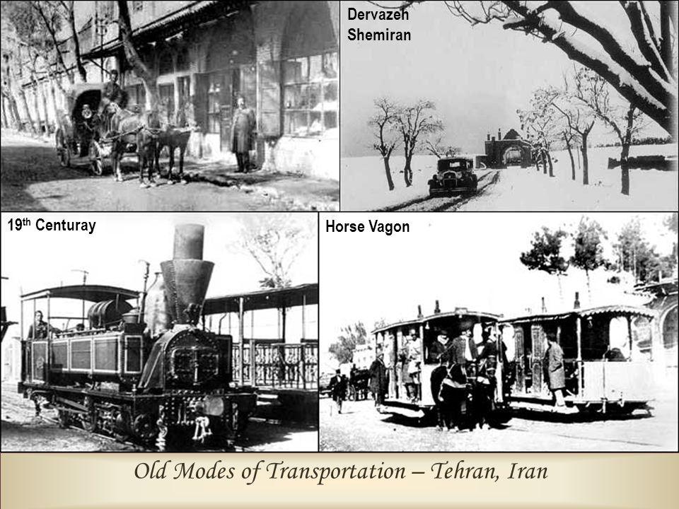 Old Modes of Transportation – Tehran, Iran 19 th Centuray Horse Vagon Dervazeh Shemiran