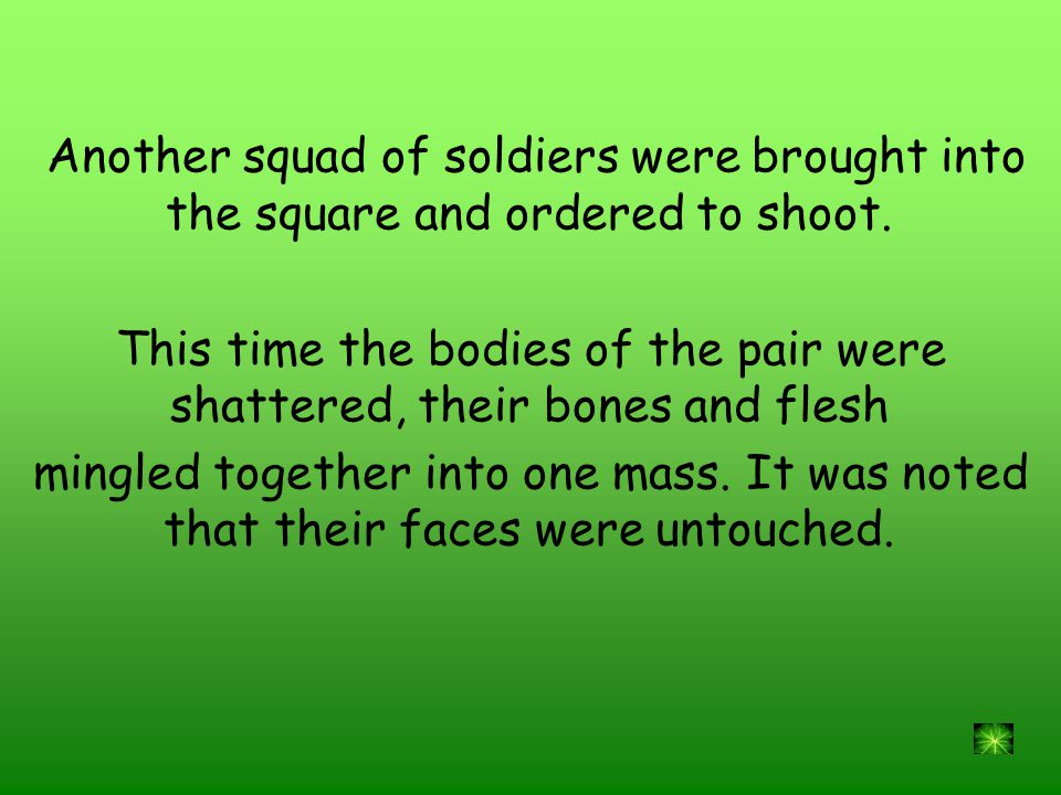 Another squad of soldiers were brought into the square and ordered to shoot.