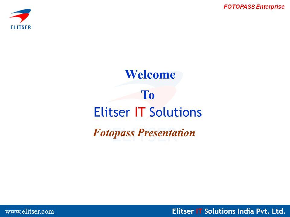 Elitser IT Solutions India Pvt. Ltd. www.elitser.com FOTOPASS Enterprise Preview Of Sample Pass