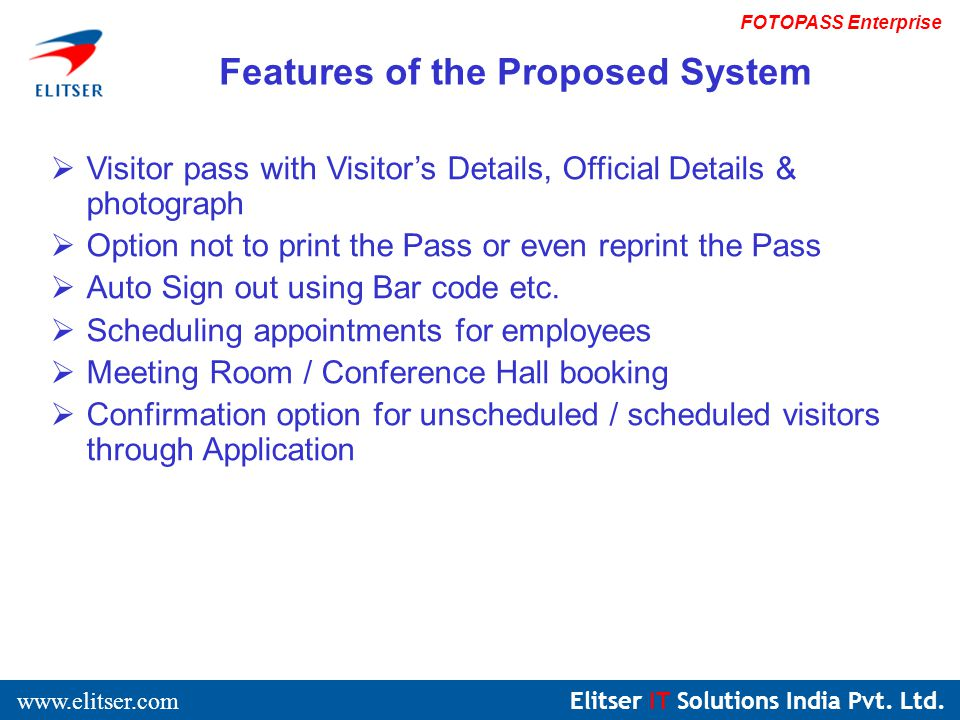 Elitser IT Solutions India Pvt. Ltd. www.elitser.com FOTOPASS Enterprise Application View