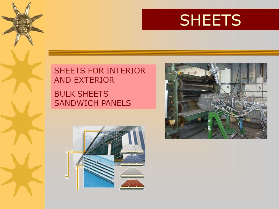 SHEETS SHEETS FOR INTERIOR AND EXTERIOR BULK SHEETS SANDWICH PANELS