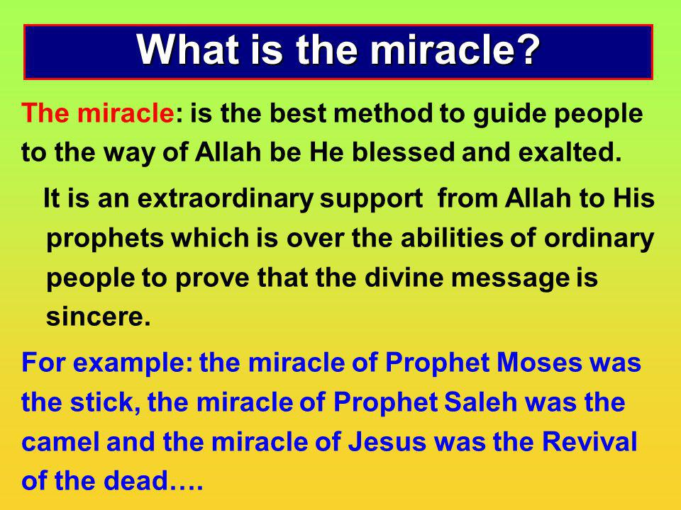 What are the characteristics of miracles of the Quran.