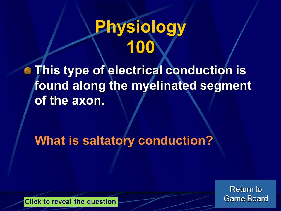 Physiology 100 This type of electrical conduction is found along the myelinated segment of the axon.