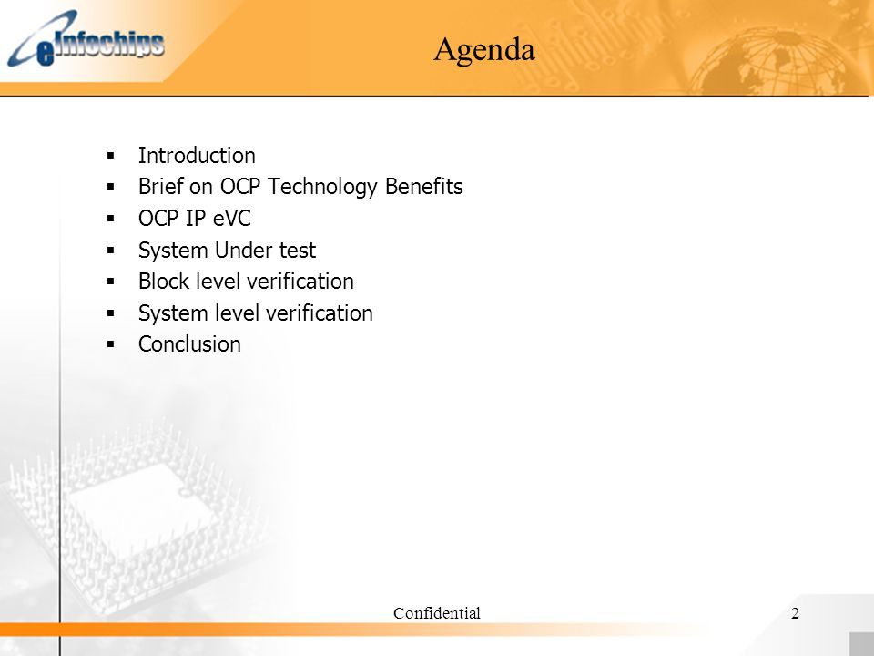 Confidential2 Agenda Introduction Brief on OCP Technology Benefits OCP IP eVC System Under test Block level verification System level verification Con