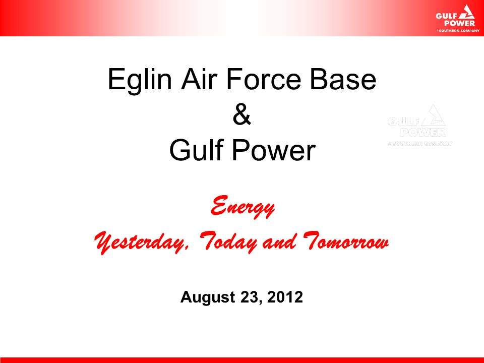 Eglin AFB UESC ECM Phase 3 Energy goals today Air Force UESC Guidelines UESC Opportunities – Current & Future Next Steps