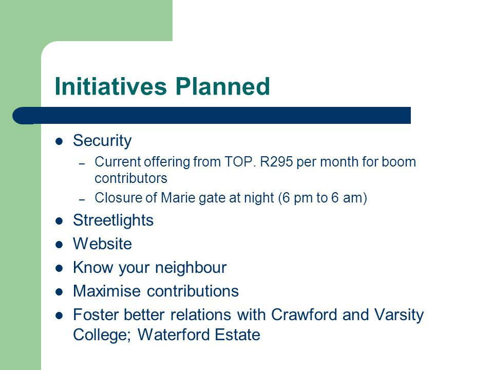 Initiatives Planned Security – Current offering from TOP.
