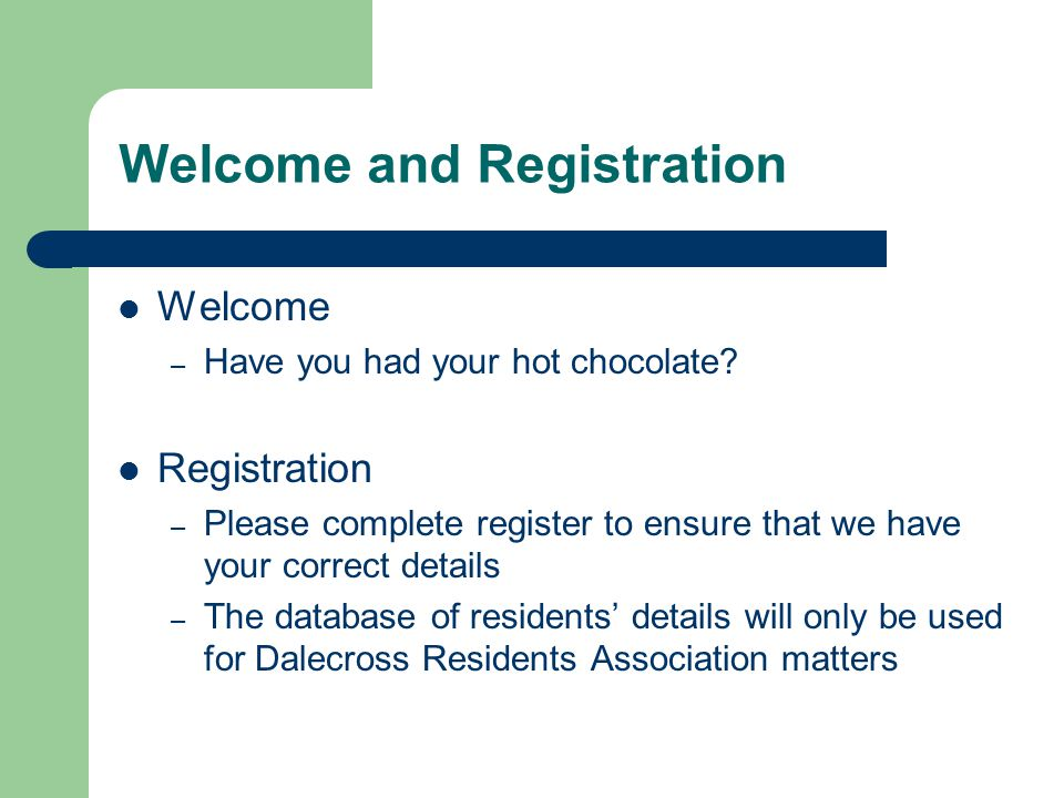Welcome and Registration Welcome – Have you had your hot chocolate.