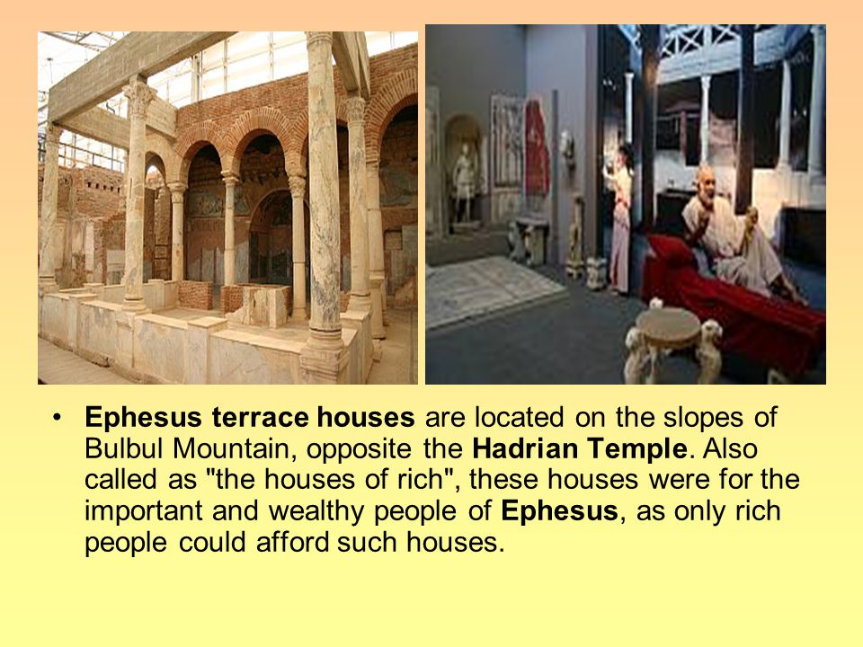 Ephesus terrace houses are located on the slopes of Bulbul Mountain, opposite the Hadrian Temple.