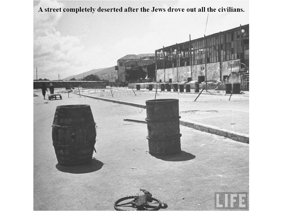 A street completely deserted after the Jews drove out all the civilians.