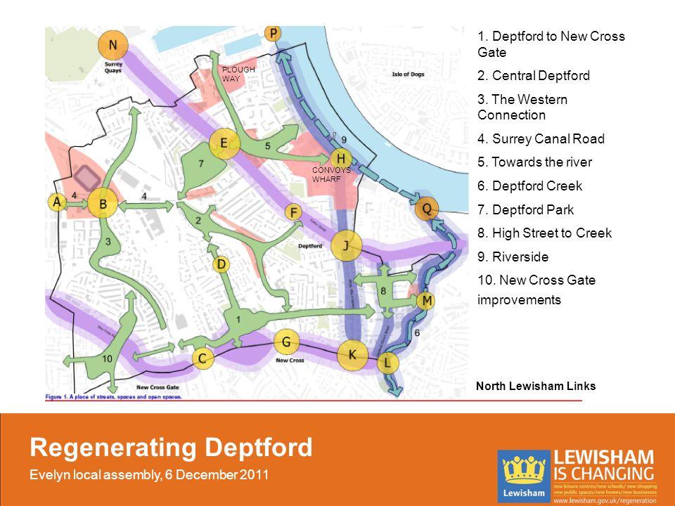1. Deptford to New Cross Gate 2. Central Deptford 3.