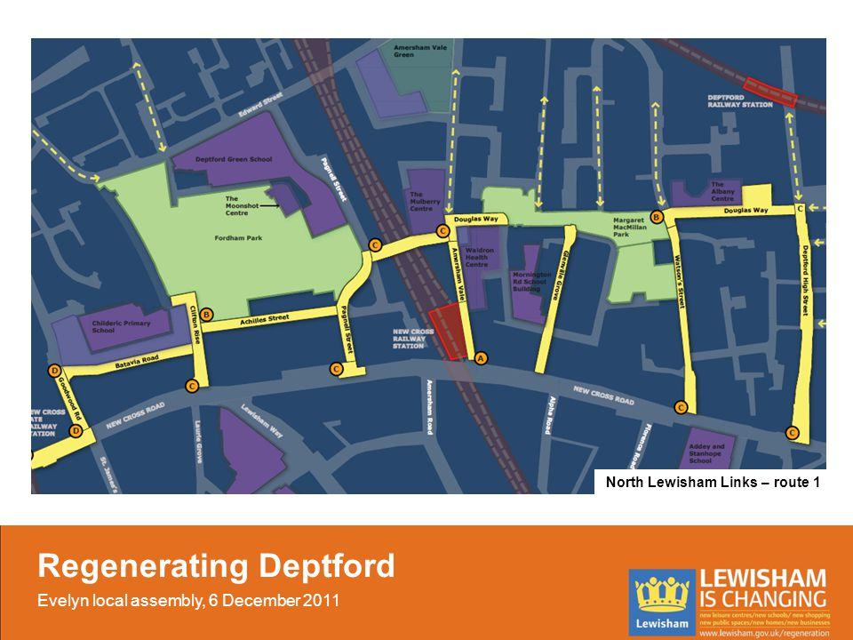 North Lewisham Links – route 1 Regenerating Deptford Evelyn local assembly, 6 December 2011