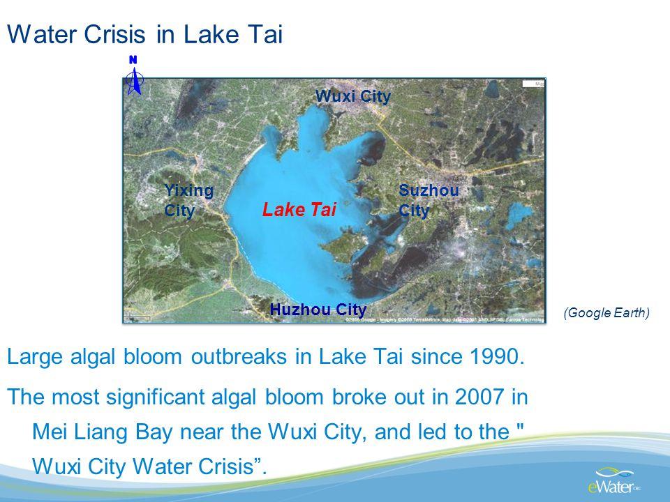 (Google Earth) Wuxi City Yixing City Suzhou City Lake Tai Water Crisis in Lake Tai Large algal bloom outbreaks in Lake Tai since 1990.