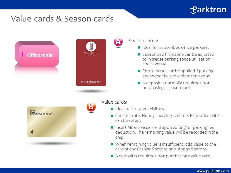 www.parktron.com Value cards & Season cards Value cards: n Ideal for frequent visitors.