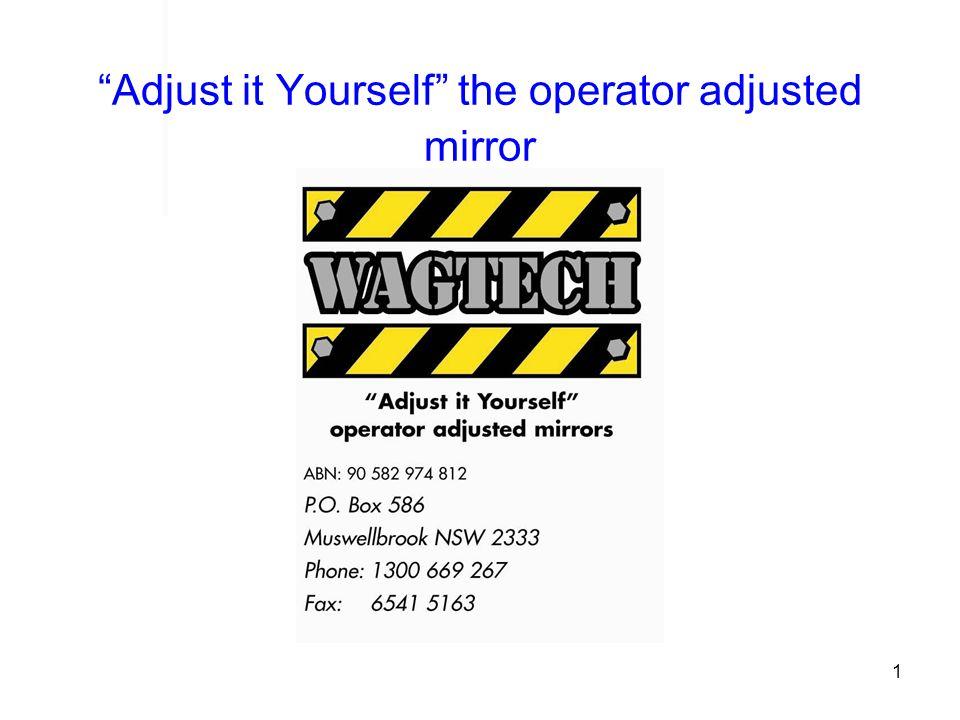 1 Adjust it Yourself the operator adjusted mirror