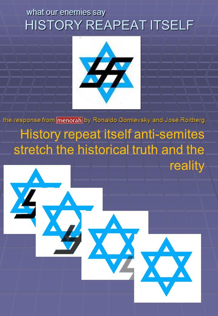 what our enemies say Nazis on Jews Jews to Palestinians Slavery.