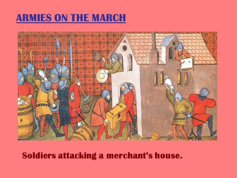 PILLAGE AND MURDER WHY WERE ARMIES SO RUTHLESS TOWARDS PEASANTS?