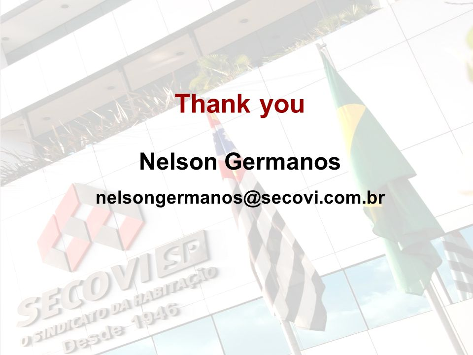 50/59 50 Thank you Nelson Germanos nelsongermanos@secovi.com.br