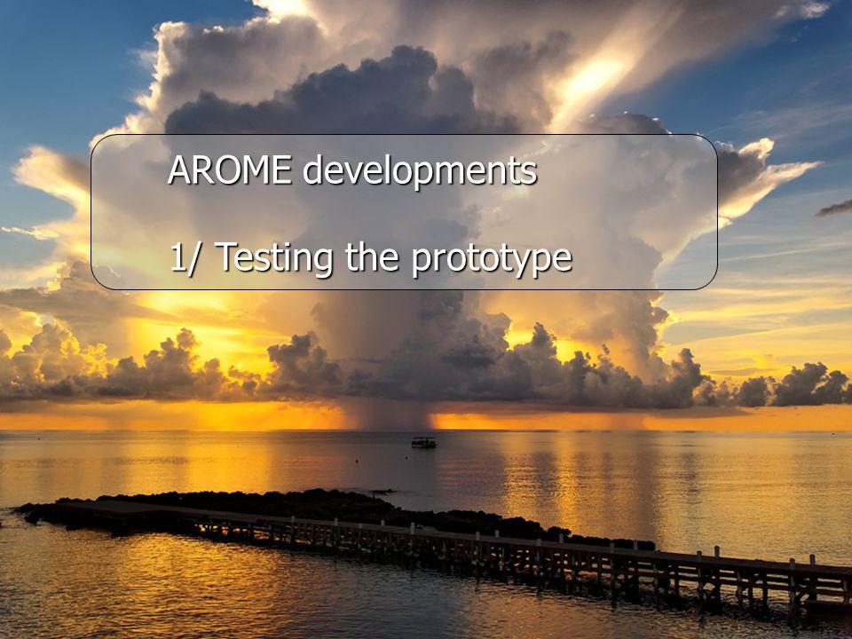 FinFin AROME developments 1/ Testing the prototype