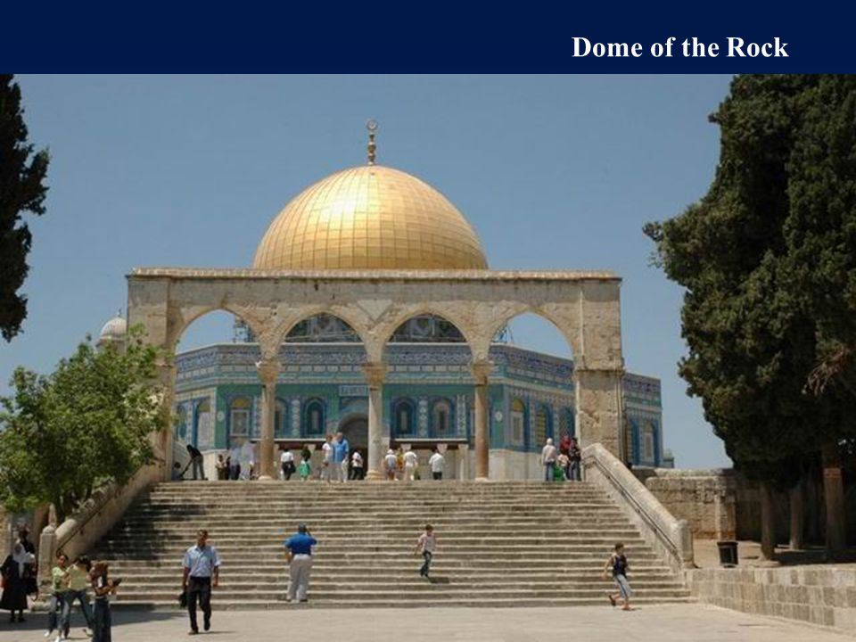 The Dome of the Rock was built in 691 by the Halif Abd El-Malik.