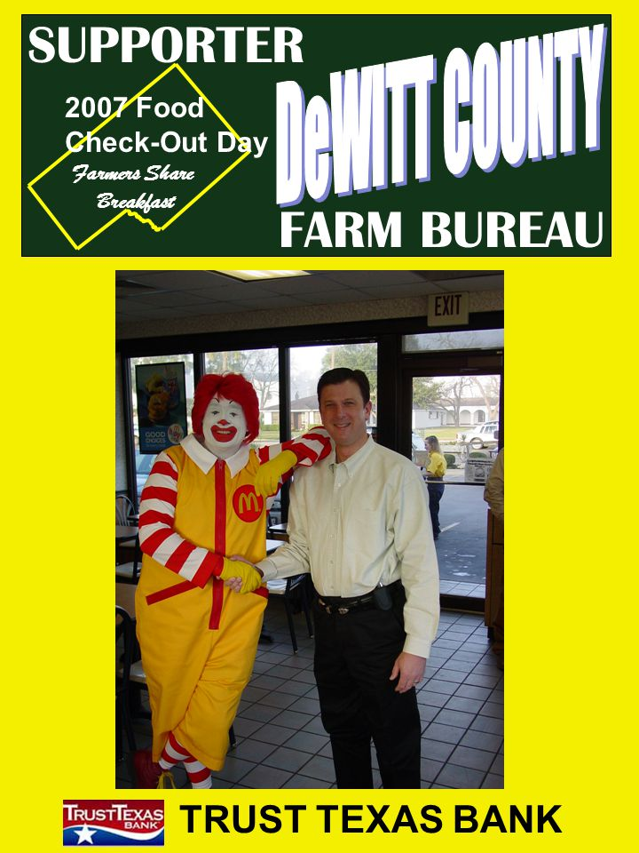 FARM BUREAU SUPPORTER TRUST TEXAS BANK 2007 Food Check-Out Day Farmers Share Breakfast