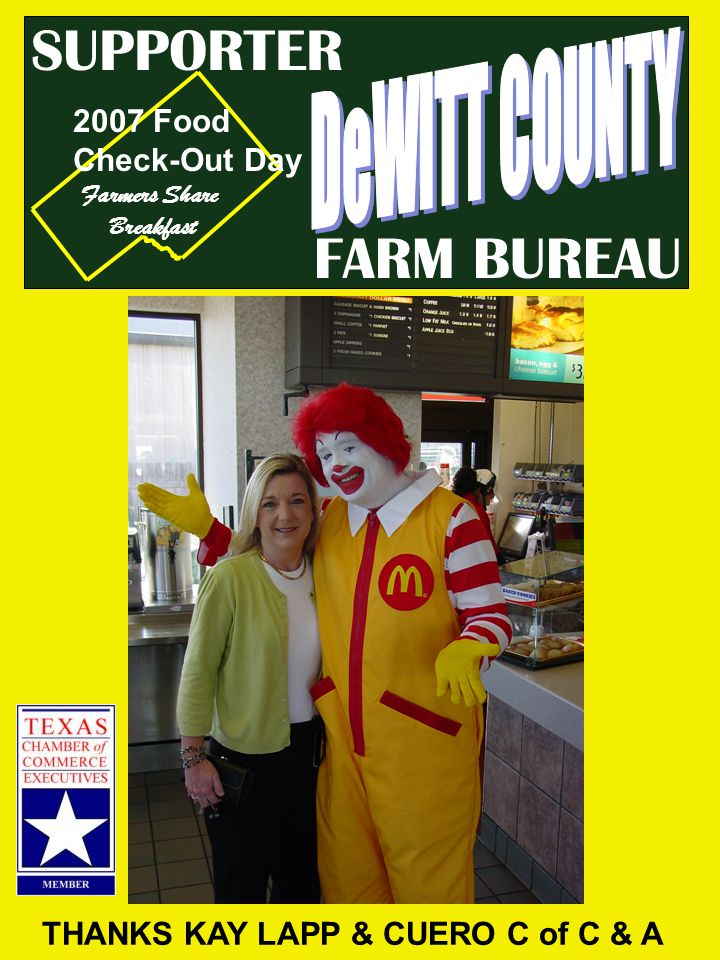 FARM BUREAU SUPPORTER THANKS KAY LAPP & CUERO C of C & A 2007 Food Check-Out Day Farmers Share Breakfast