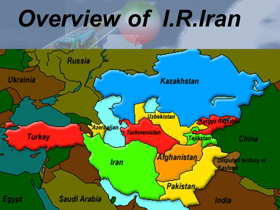 Overview of I.R.Iran