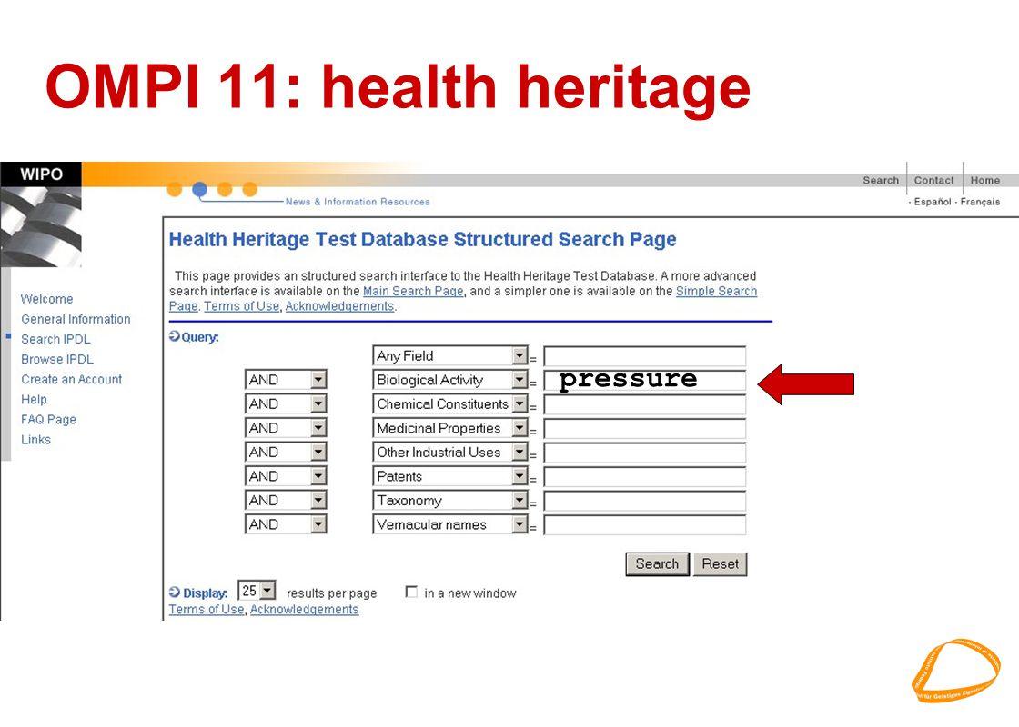 OMPI 11: health heritage pressure
