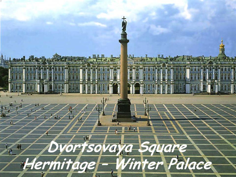Dvortsovaya Square Hermitage – Winter Palace