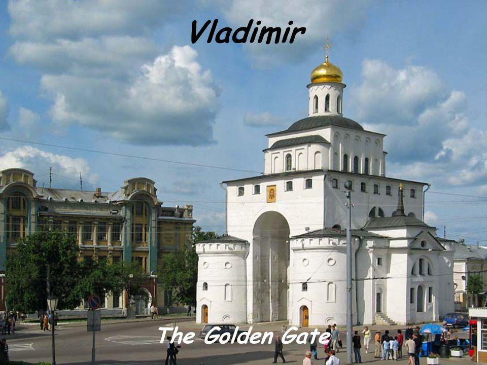 Vladimir The Golden Gate
