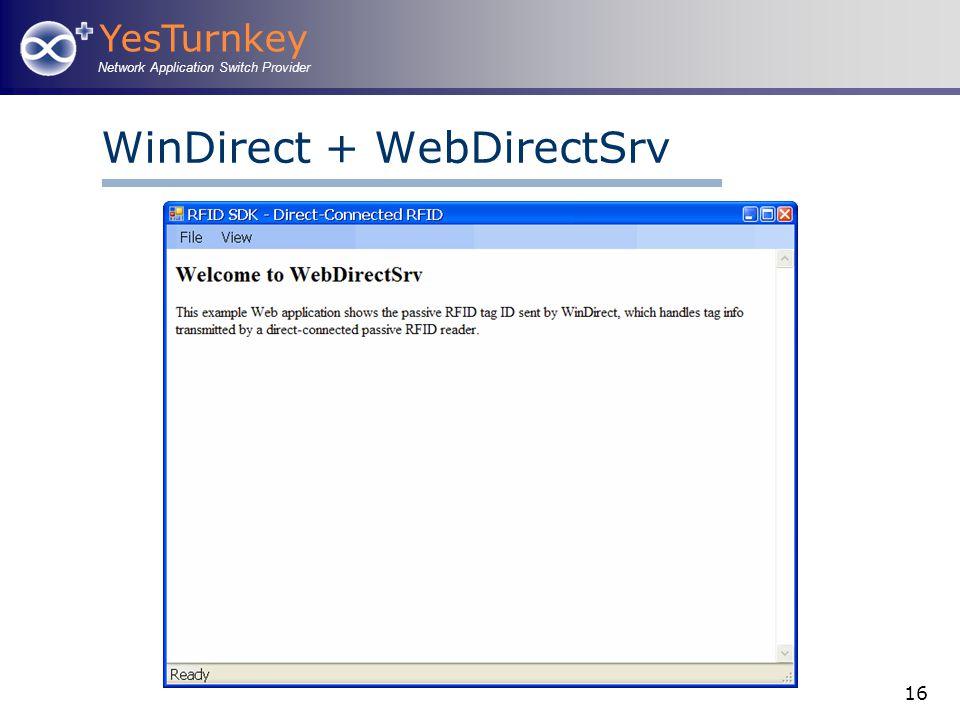 YesTurnkey Network Application Switch Provider 16 WinDirect + WebDirectSrv