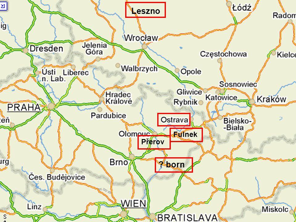 born Leszno Přerov Fulnek