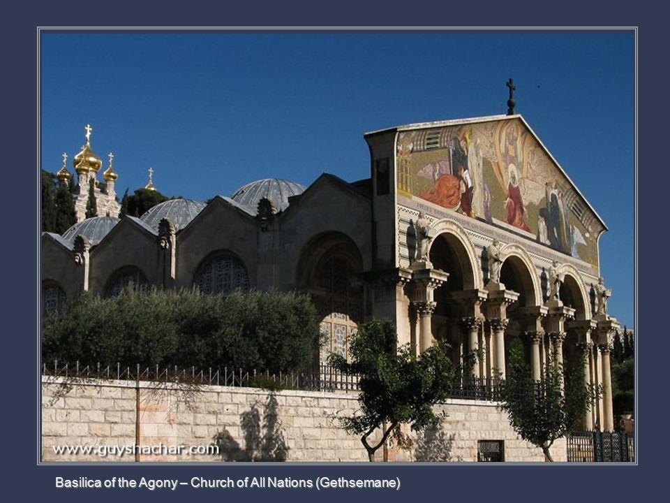Basilica of the Agony – Church of All Nations (Gethsemane)