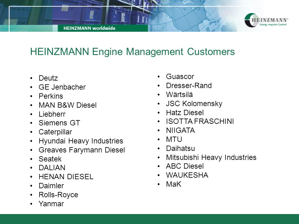 Deutz GE Jenbacher Perkins MAN B&W Diesel Liebherr Siemens GT Caterpillar Hyundai Heavy Industries Greaves Farymann Diesel Seatek DALIAN HENAN DIESEL
