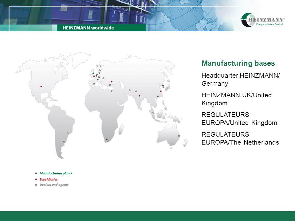 Manufacturing bases: Headquarter HEINZMANN/ Germany HEINZMANN UK/United Kingdom REGULATEURS EUROPA/United Kingdom REGULATEURS EUROPA/The Netherlands