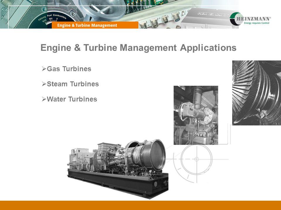 Engine & Turbine Management Applications Gas Turbines Steam Turbines Water Turbines