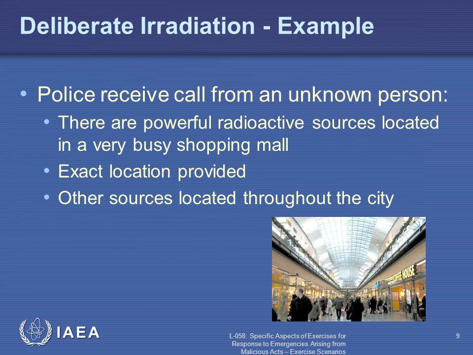 L-058: Specific Aspects of Exercises for Response to Emergencies Arising from Malicious Acts – Exercise Scenarios 30 Sabotage - Challenges Reactor: shut down or not.