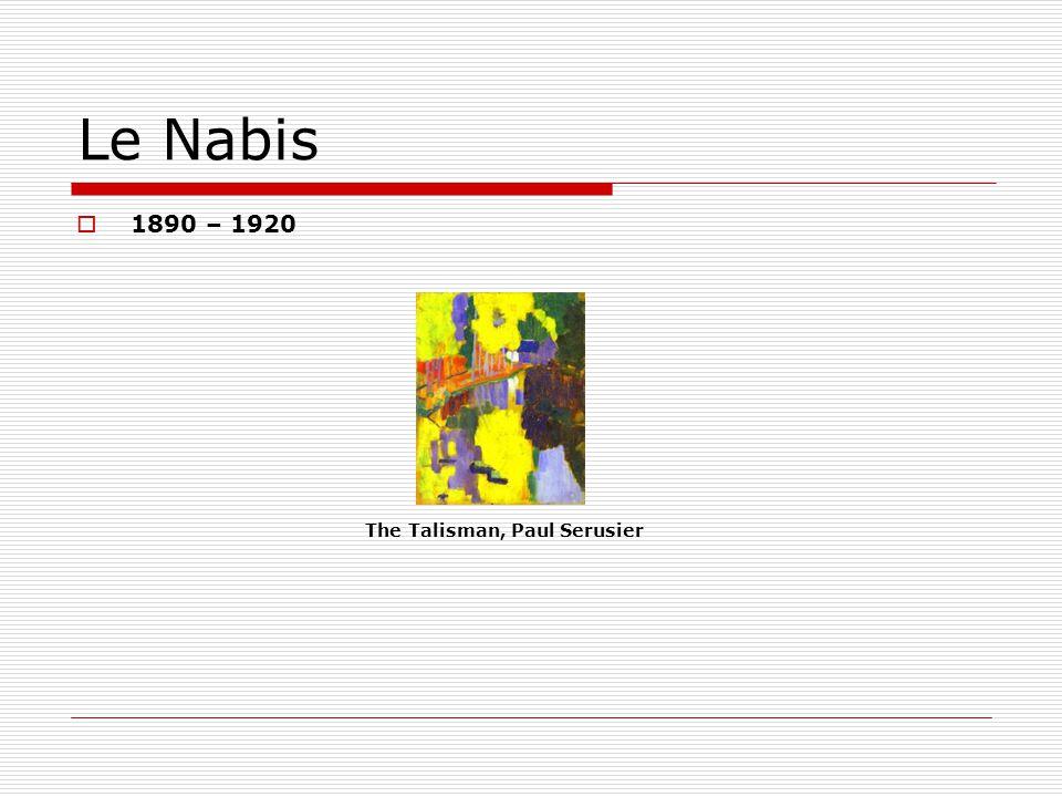 Le Nabis 1890 – 1920 The Talisman, Paul Serusier