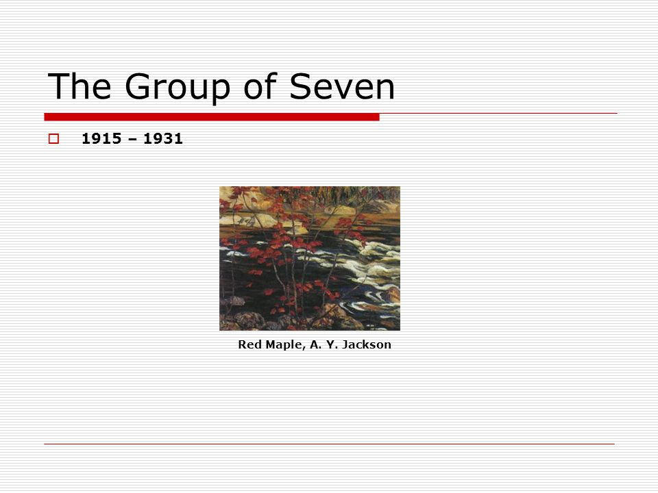 The Group of Seven 1915 – 1931 Red Maple, A. Y. Jackson
