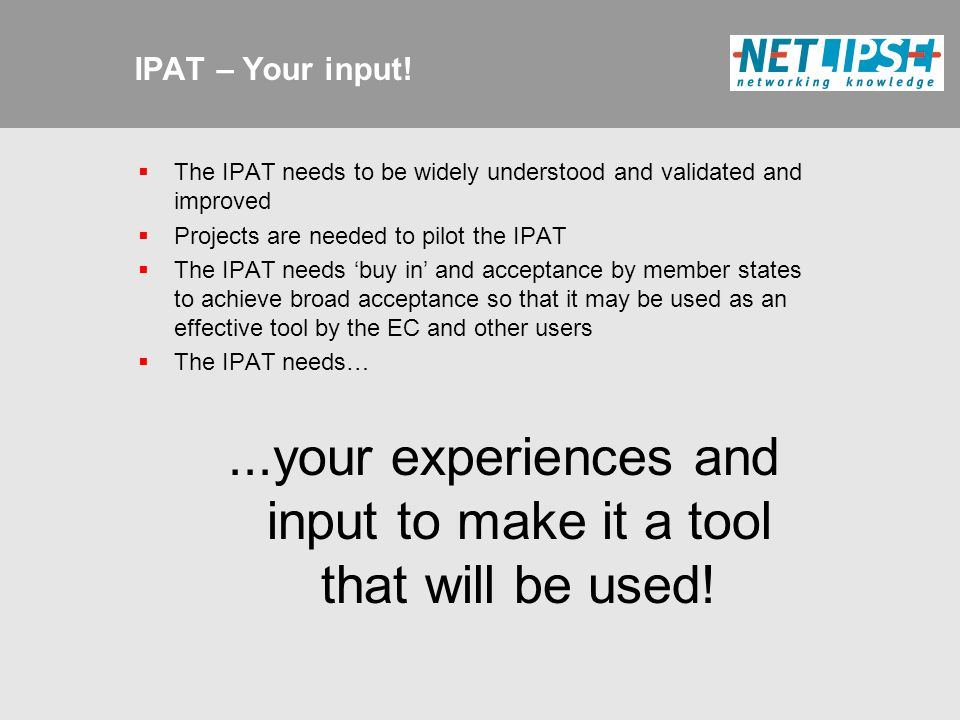 IPAT – Your input.