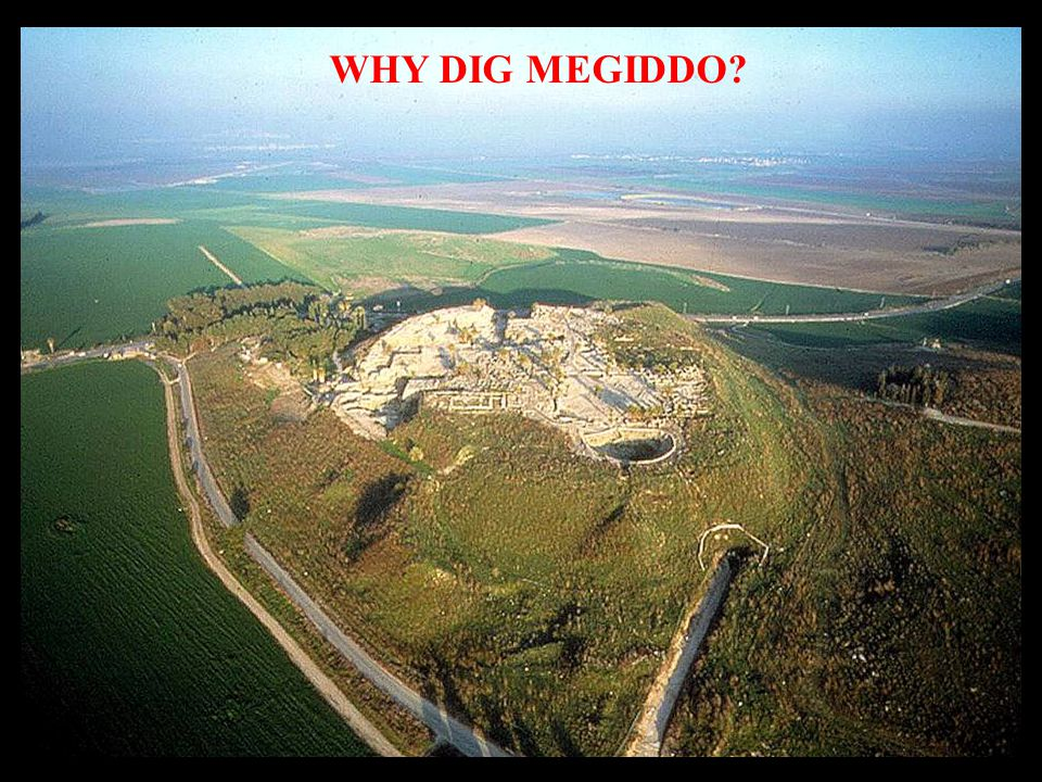 BECAUSE: MEGIDDO EXHIBITS AN UNPARALLELED NUMBER OF MONUMENTS: FORTIFICATIONS TEMPLES, PALACES, WATER SYSTEMS AND OTHER PUBLIC EDIFICES Iron Age water system Early Bronze Temples Iron Age palace (left) and stables (right)