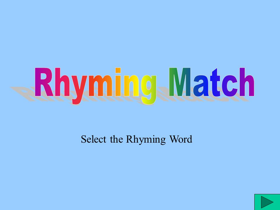 Select the Rhyming Word
