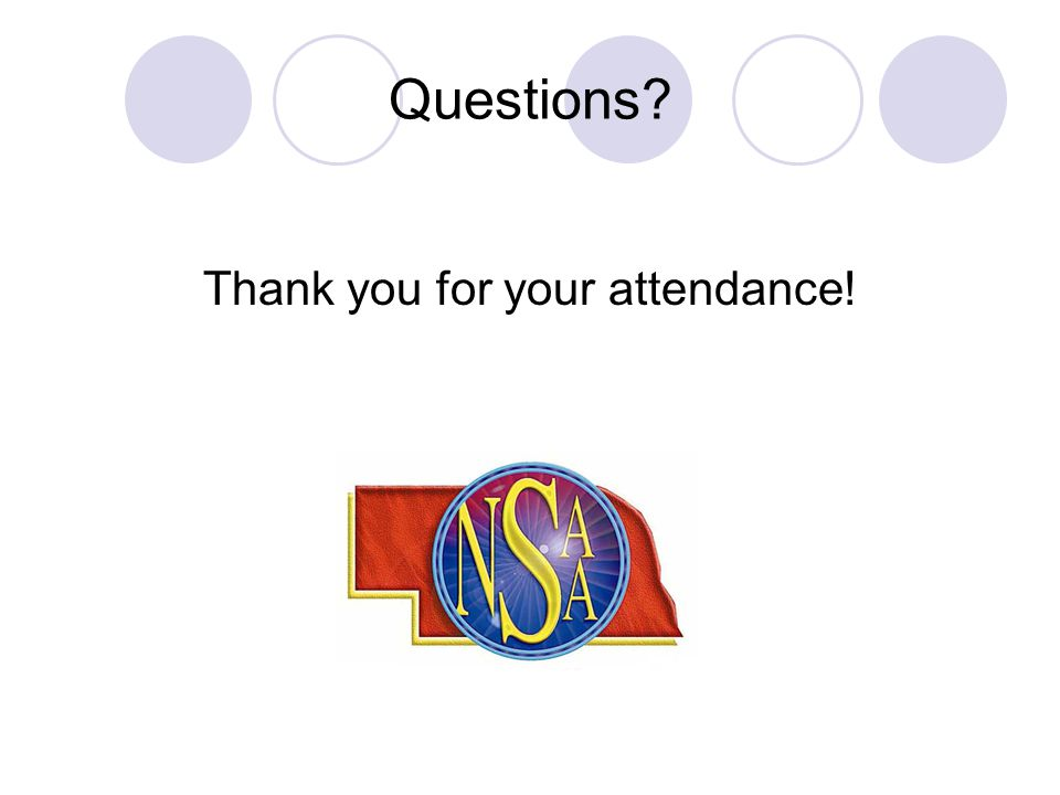 Questions? Thank you for your attendance!