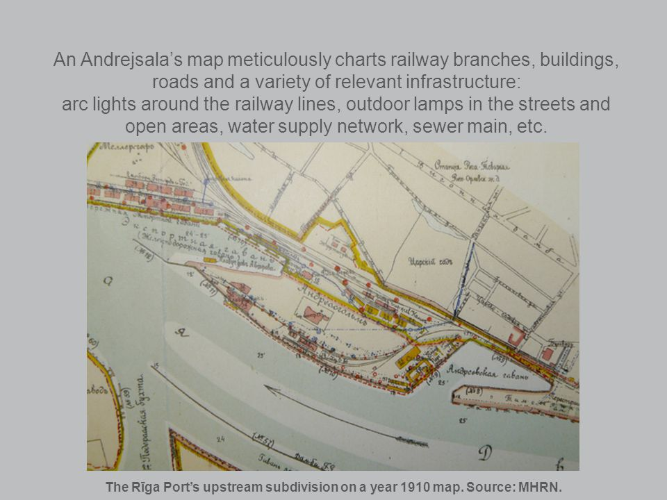 An Andrejsalas map meticulously charts railway branches, buildings, roads and a variety of relevant infrastructure: arc lights around the railway line
