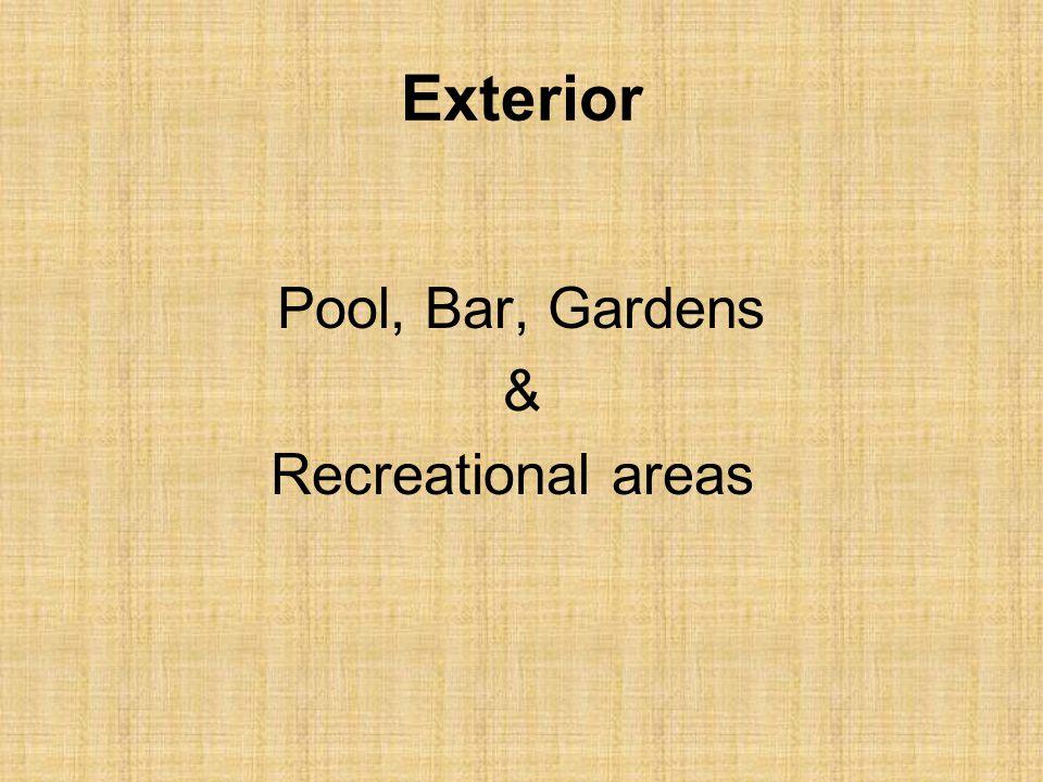 Exterior Pool, Bar, Gardens & Recreational areas
