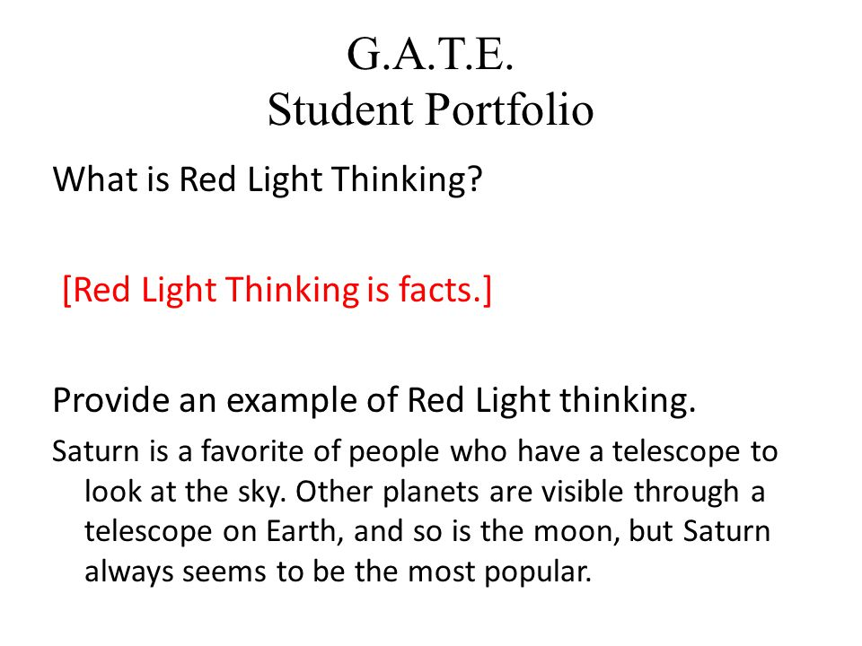 G.A.T.E.Student Portfolio What is Red Light Thinking.
