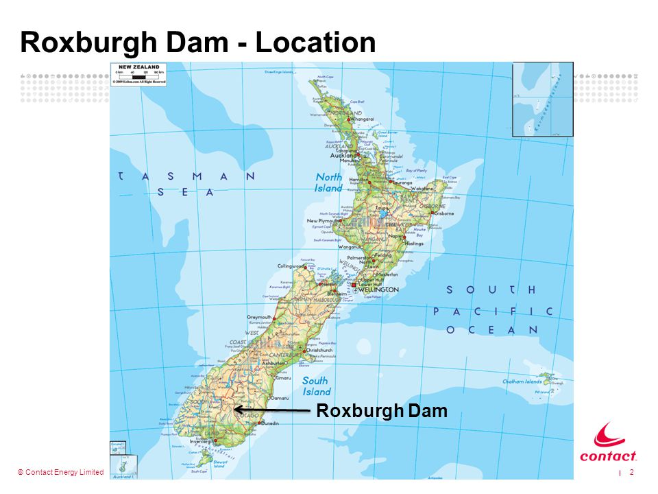 © Contact Energy Limited Roxburgh Dam - Location 2 Roxburgh Dam